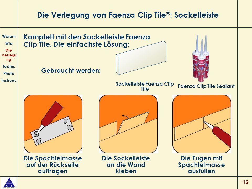 12 Die Verlegung von Faenza Clip Tile ® : Sockelleiste Warum Wie Die Verlegu ng Techn.