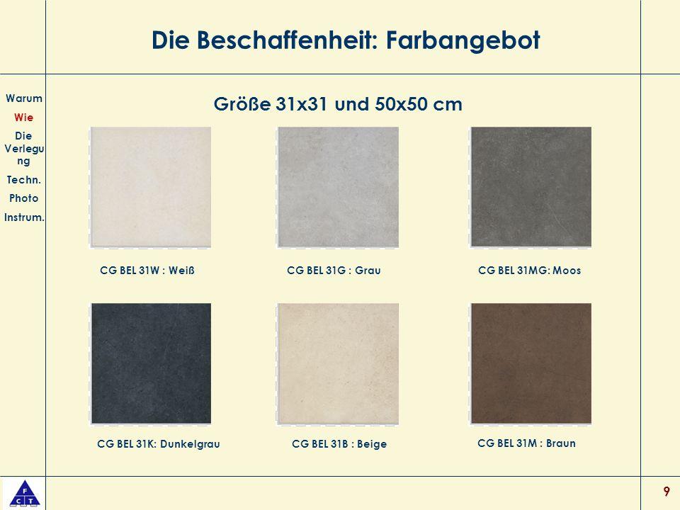 9 Die Beschaffenheit: Farbangebot Warum Wie Die Verlegu ng Techn.
