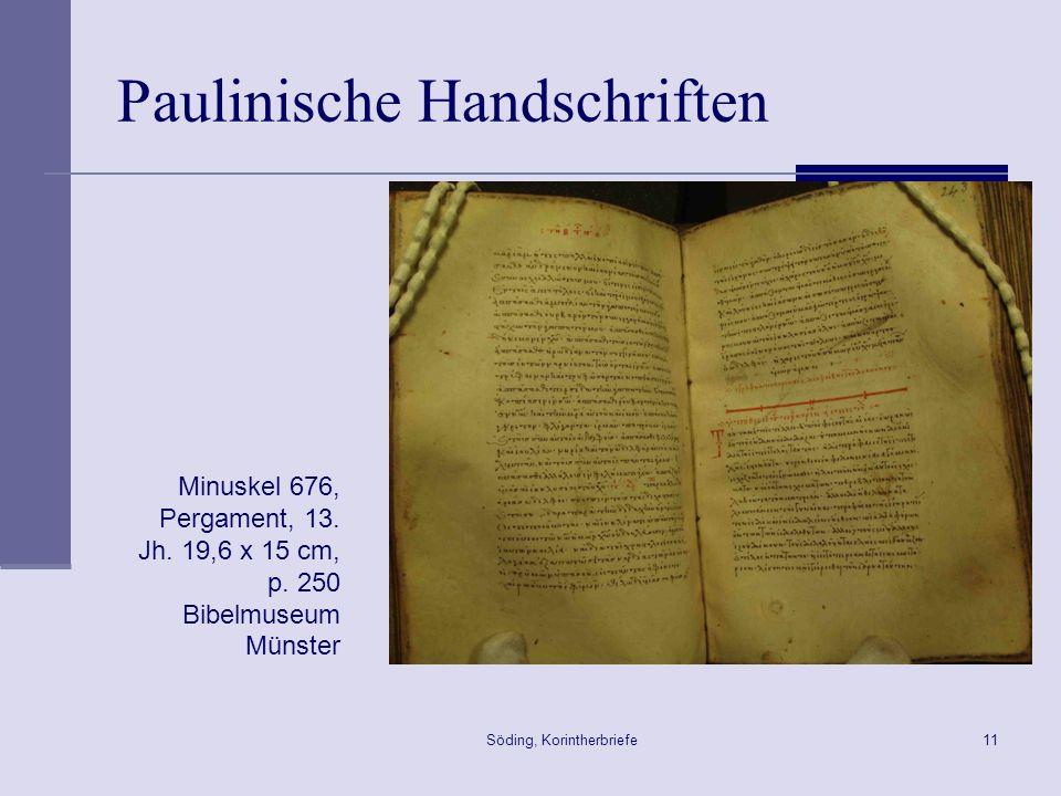 Söding, Korintherbriefe11 Paulinische Handschriften Minuskel 676, Pergament, 13. Jh. 19,6 x 15 cm, p. 250 Bibelmuseum Münster