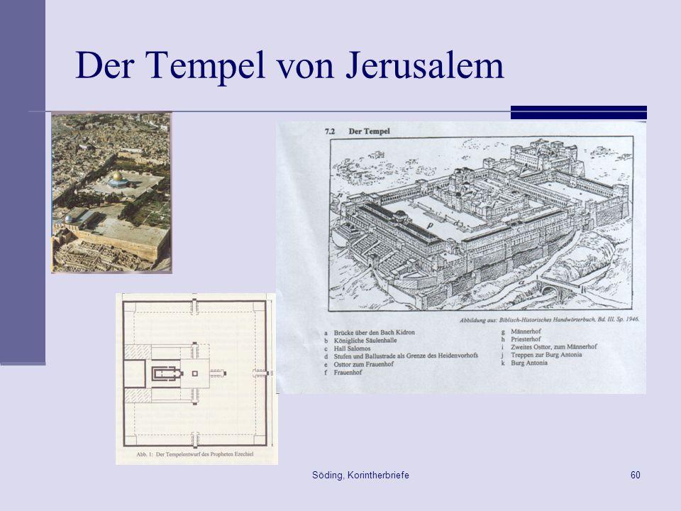 Söding, Korintherbriefe60 Der Tempel von Jerusalem