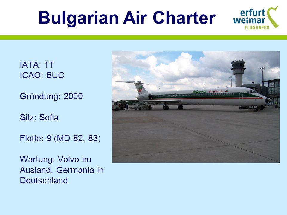 Corendon Airlines IATA: 7H ICAO: CAI Gründung: 2004 Sitz: Antalya Flotte: 8 (737-300, - 400, -800) Alter: 13,1 Jahre