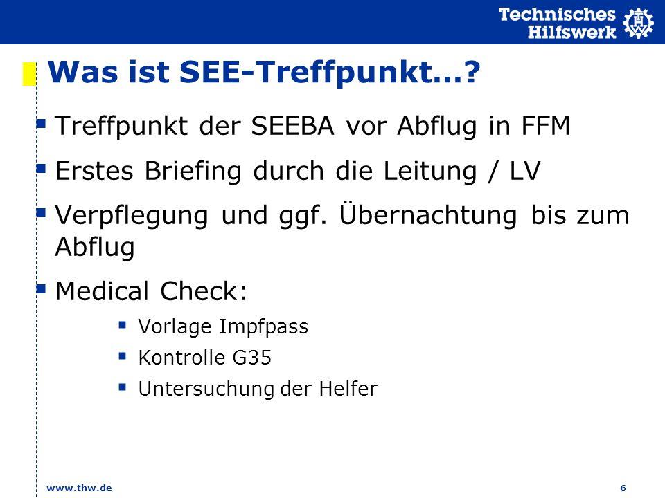 www.thw.de 6 Was ist SEE-Treffpunkt….