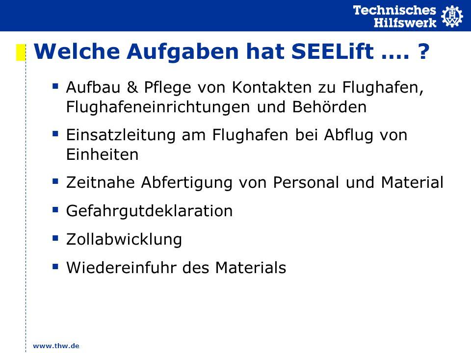 www.thw.de Welche Aufgaben hat SEELift ….