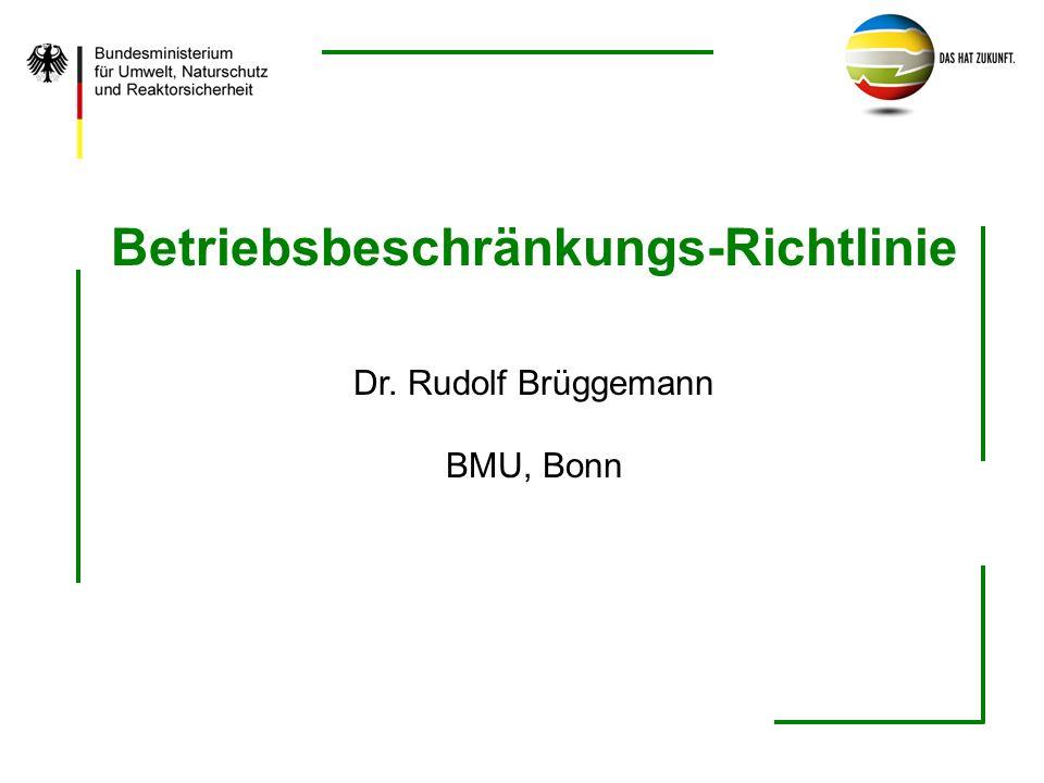 Dr.R. Brüggemann, BMU, Bonn2 Inhalt: -EU-Richtlinie 2002/30/EG vom 26.