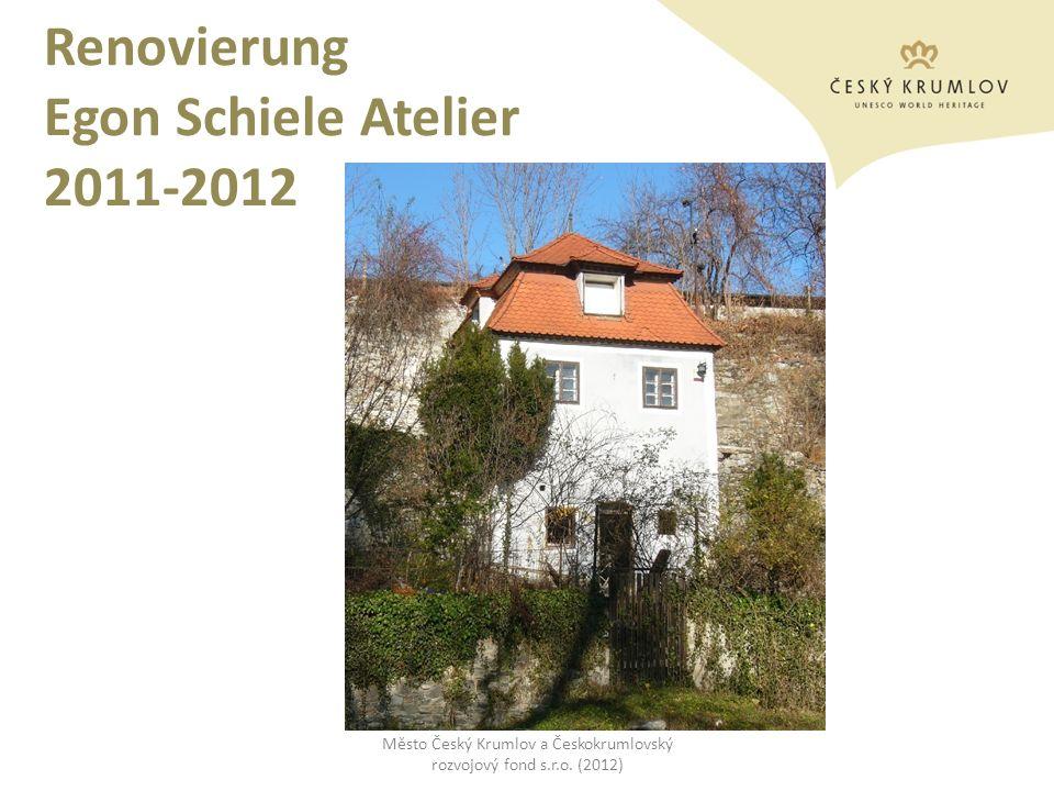 Renovierung Egon Schiele Atelier 2011-2012 Město Český Krumlov a Českokrumlovský rozvojový fond s.r.o. (2012)