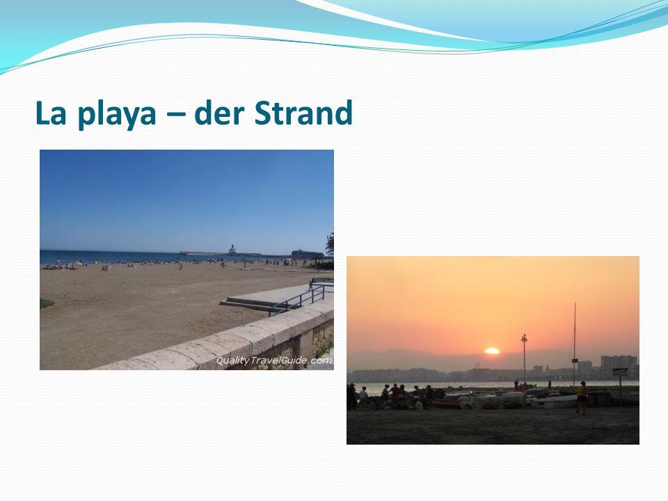 La playa – der Strand