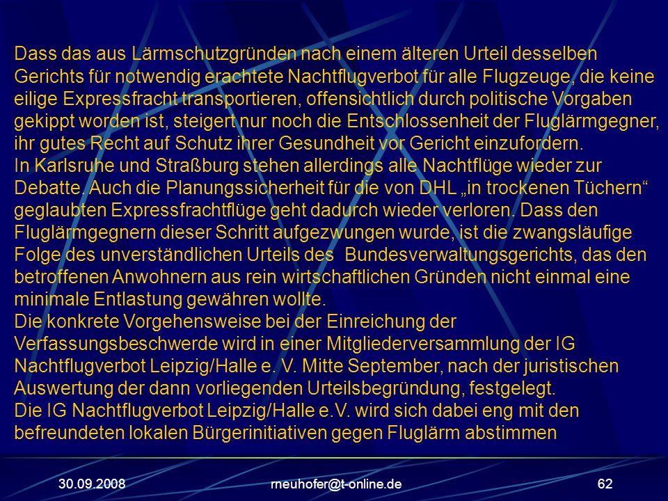 30.09.2008rneuhofer@t-online.de62 Dass das aus Lärmschutzgründen nach einem älteren Urteil desselben Gerichts für notwendig erachtete Nachtflugverbot