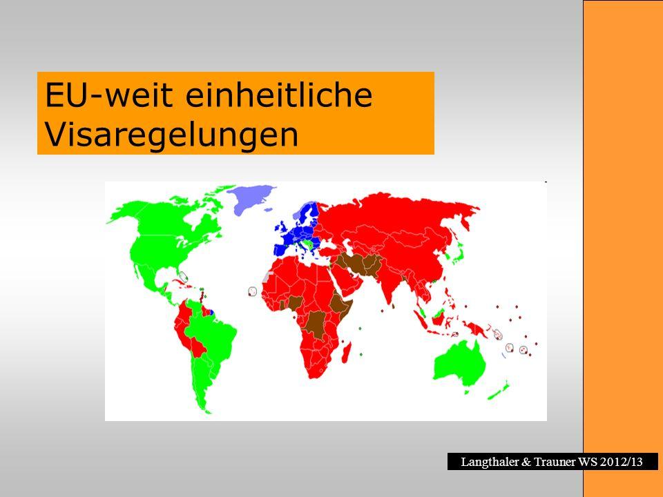 Langthaler & Trauner WS 2012/13 EU-weit einheitliche Visaregelungen
