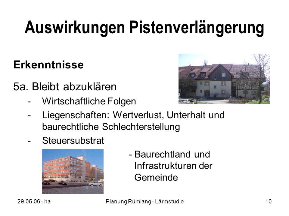 29.05.06 - haPlanung Rümlang - Lärmstudie10 Auswirkungen Pistenverlängerung Erkenntnisse 5a.