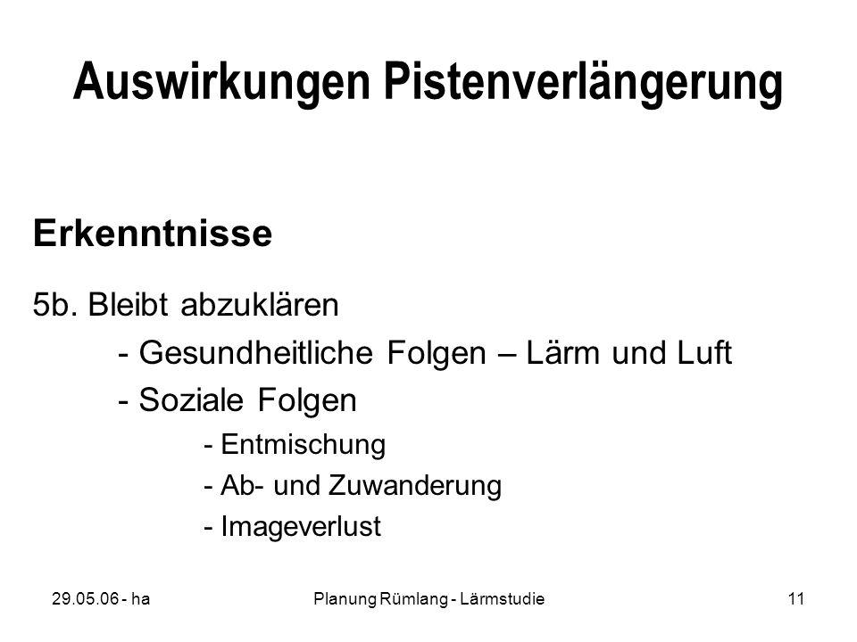 29.05.06 - haPlanung Rümlang - Lärmstudie11 Auswirkungen Pistenverlängerung Erkenntnisse 5b.