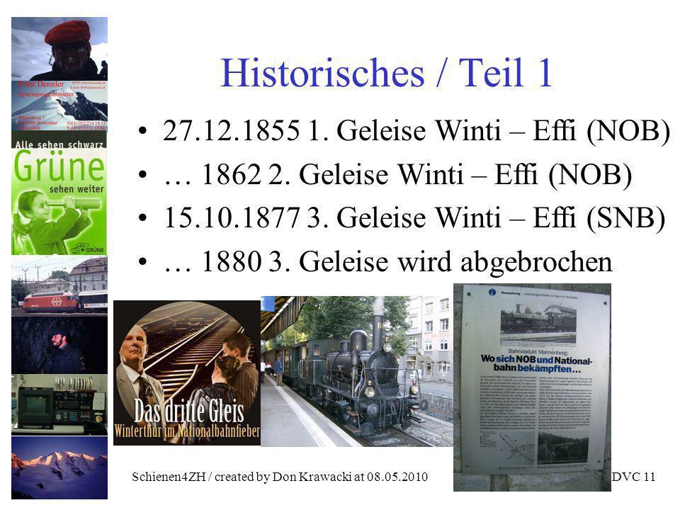 Schienen4ZH / created by Don Krawacki at 08.05.2010DVC 11 Historisches / Teil 1 27.12.1855 1.