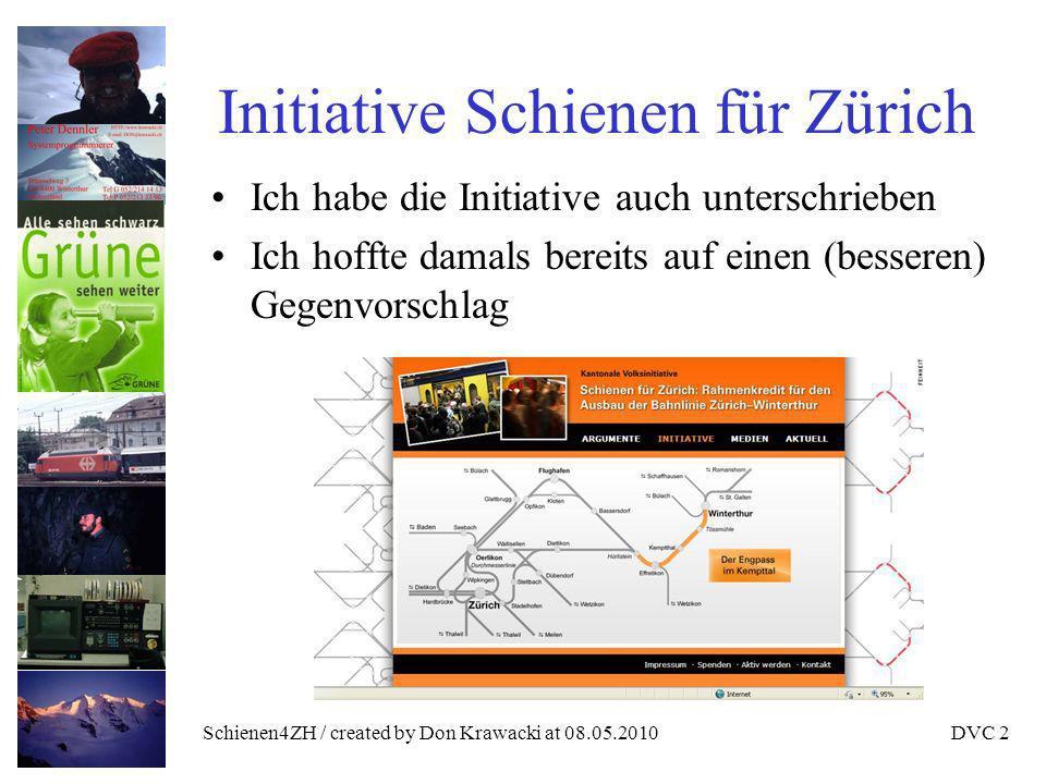 Schienen4ZH / created by Don Krawacki at 08.05.2010DVC 3 Facts / Must Fahrzeitreduktion Zürich – Winti Kapazitätsausbau IC-Halt Flughafen
