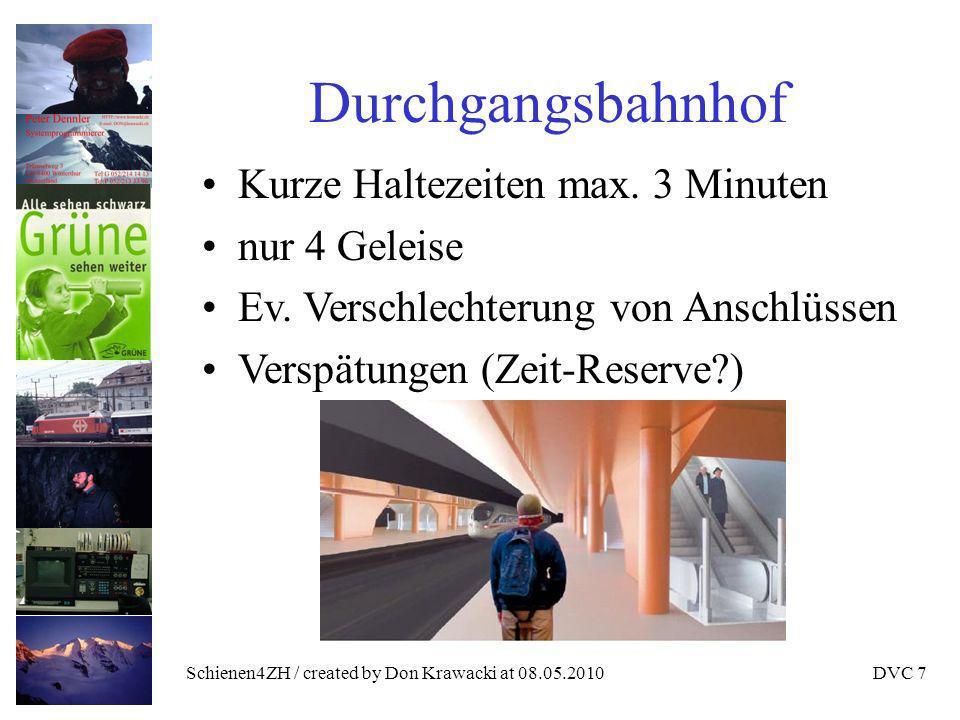 Schienen4ZH / created by Don Krawacki at 08.05.2010DVC 7 Durchgangsbahnhof Kurze Haltezeiten max.
