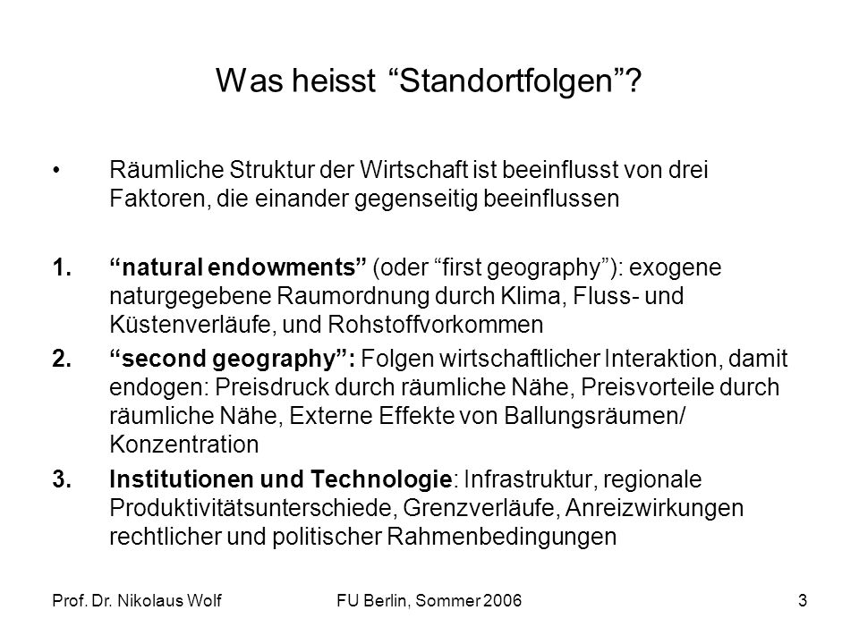 Prof. Dr. Nikolaus WolfFU Berlin, Sommer 200624