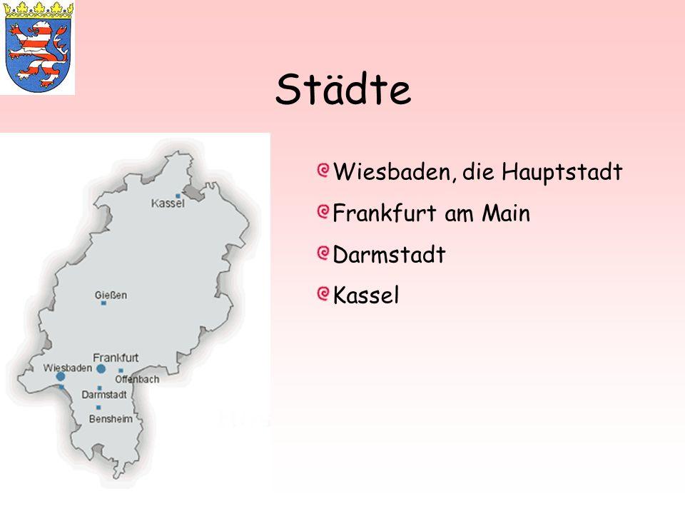 Städte Wiesbaden, die Hauptstadt Frankfurt am Main Darmstadt Kassel