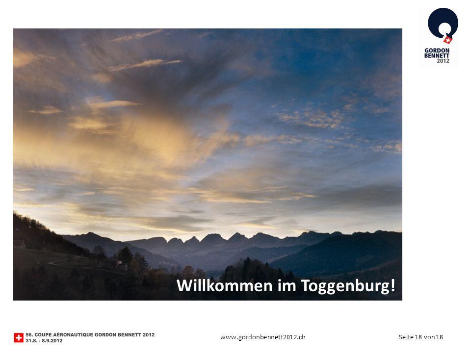Seite 18 von 18www.gordonbennett2012.ch Willkommen im Toggenburg!