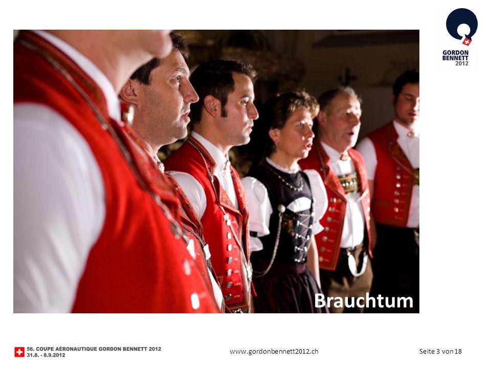 Seite 3 von 18www.gordonbennett2012.ch Brauchtum