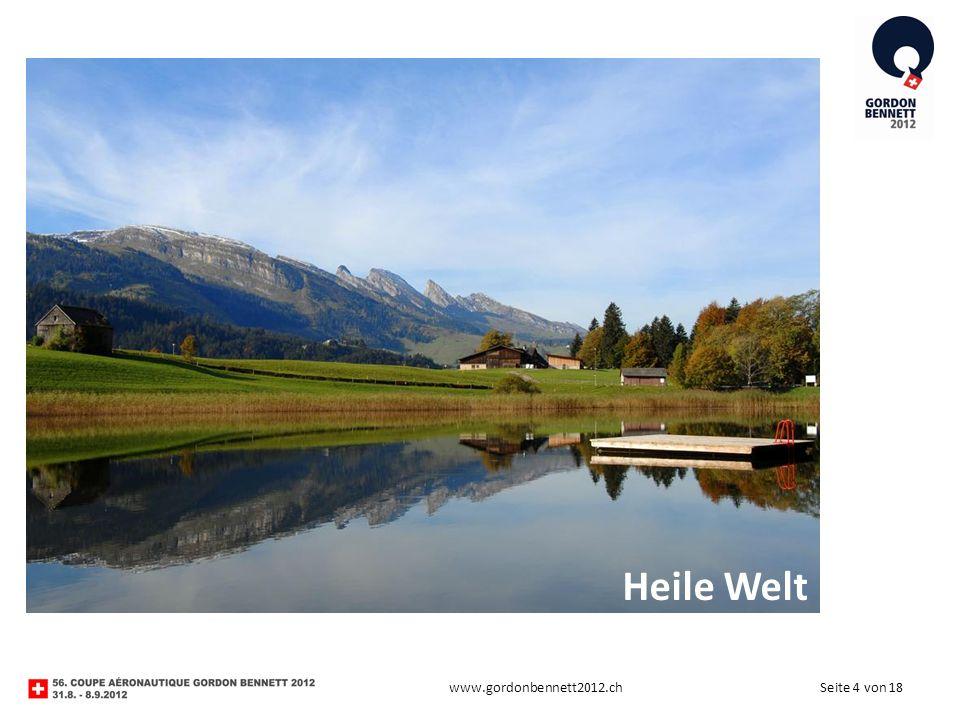 Seite 4 von 18www.gordonbennett2012.ch Heile Welt