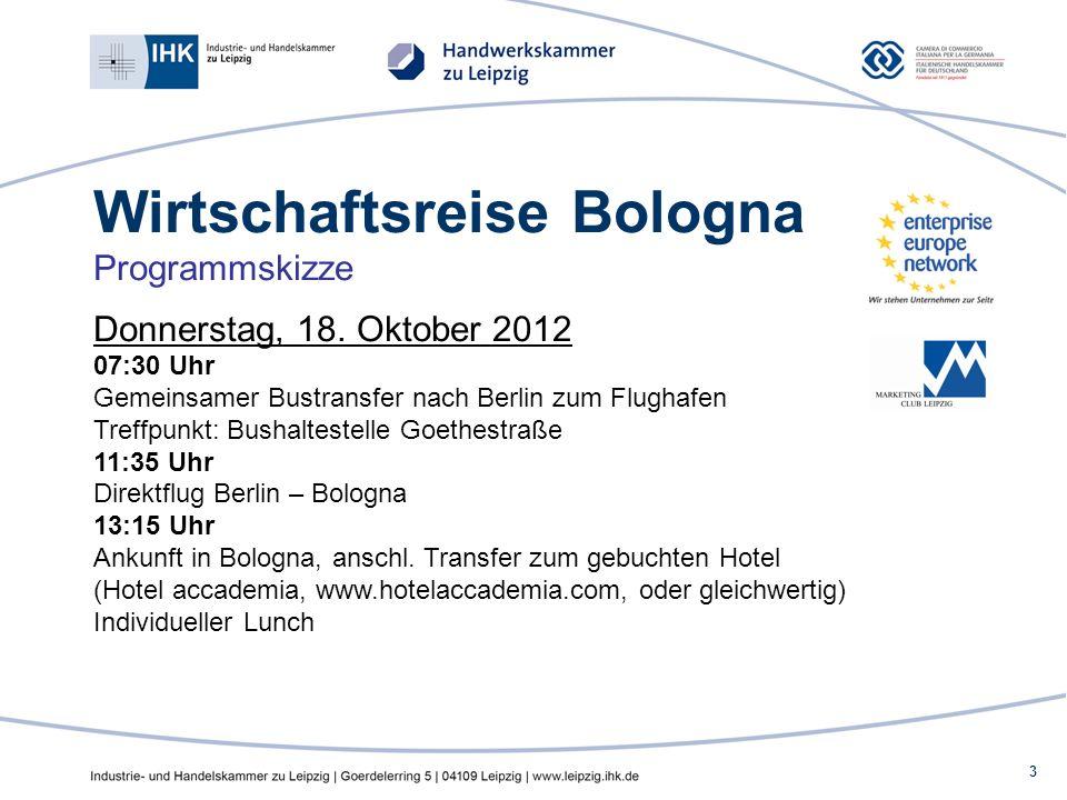 3 Wirtschaftsreise Bologna Programmskizze Donnerstag, 18.
