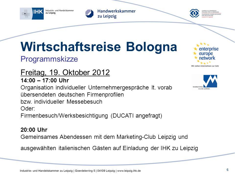6 Wirtschaftsreise Bologna Programmskizze Freitag, 19.