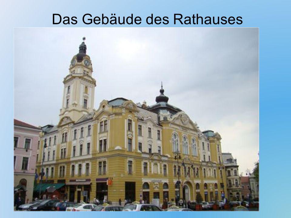 Das Gebäude des Rathauses