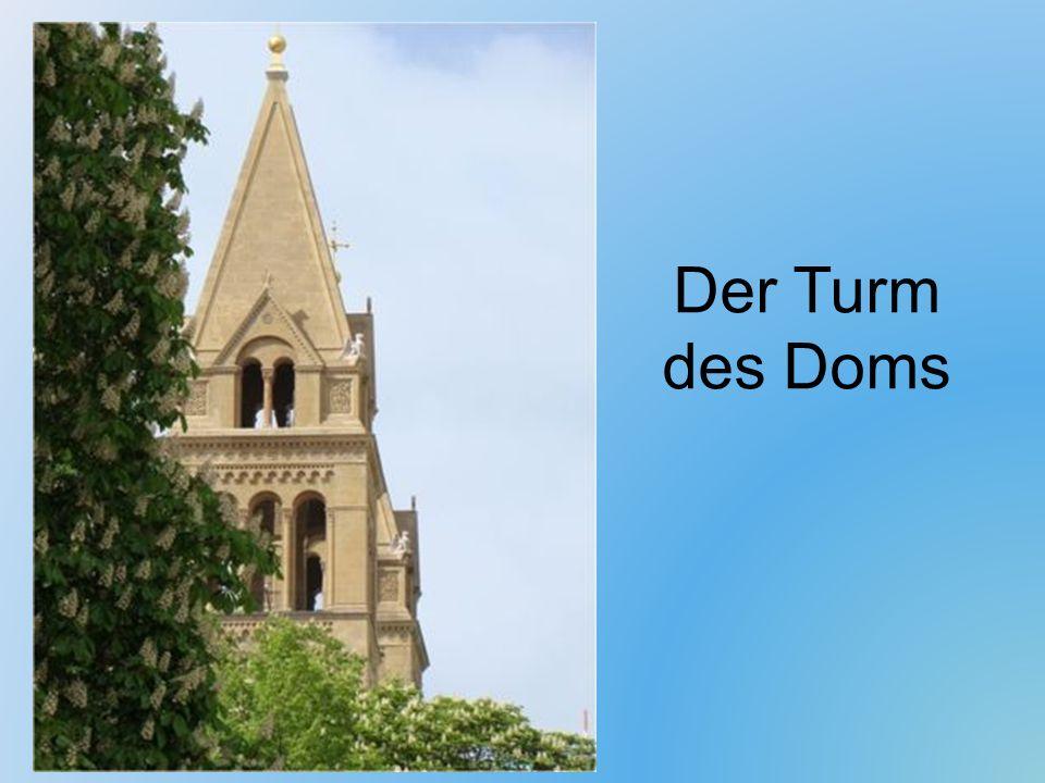 Der Turm des Doms