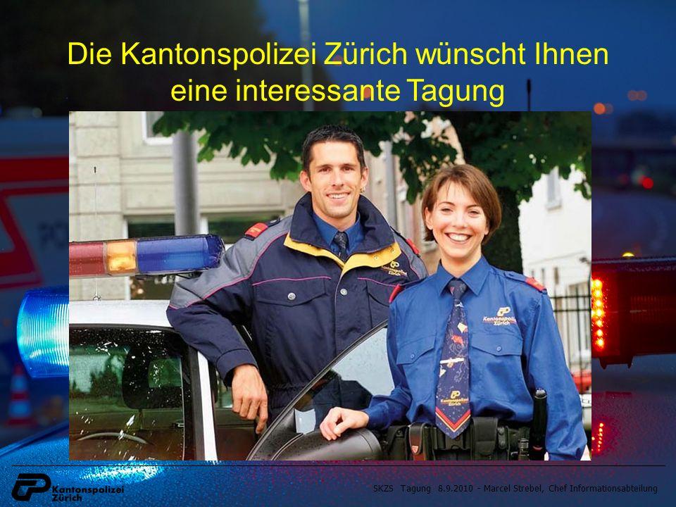 Die Kantonspolizei Zürich wünscht Ihnen eine interessante Tagung