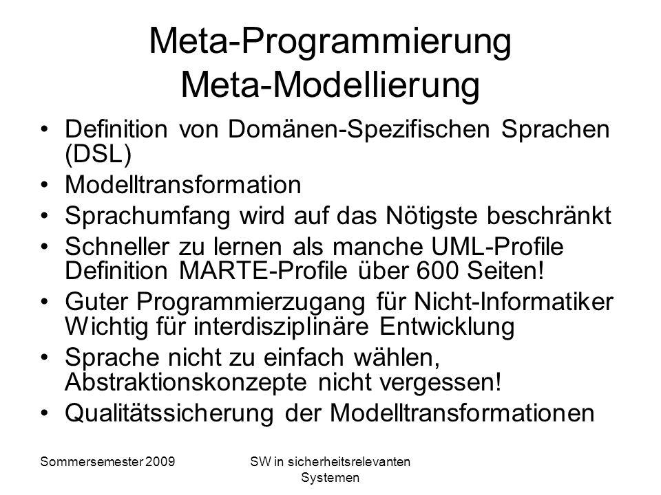 Sommersemester 2009SW in sicherheitsrelevanten Systemen Programmiersprachen in 4 Ebenen M0 M0: Programmausführung mit Instanzen/Daten