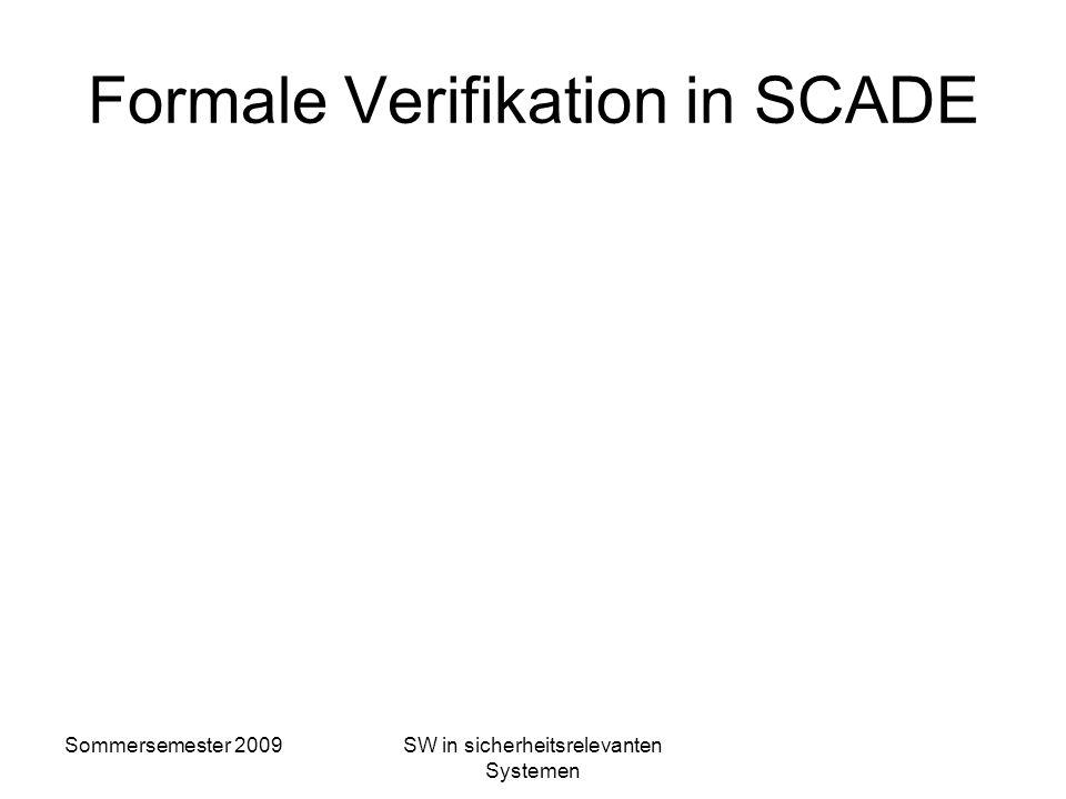 Sommersemester 2009SW in sicherheitsrelevanten Systemen Qualifizierung in der Praxis Werkzeuge mit Validierung, Begutachtung und Zulassung! Werkzeuge
