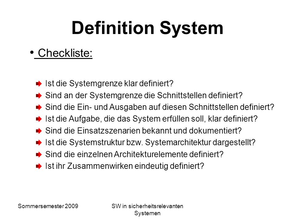 Sommersemester 2009SW in sicherheitsrelevanten Systemen Definition System