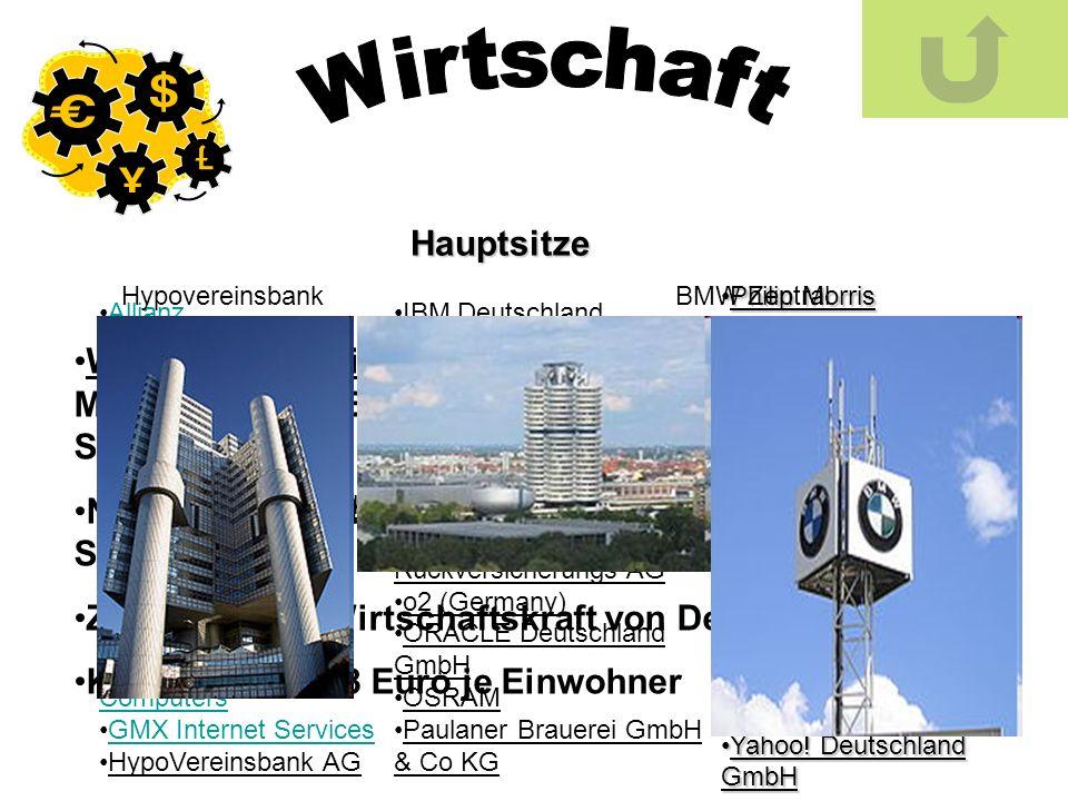 Wirtschaftszweige :Tourismus, Fahrzeug- und Maschinenbau, Elektrotechnik und Softwareindustrie Nach dem Zweiten Weltkrieg zum High-Tech- Standort Zwei