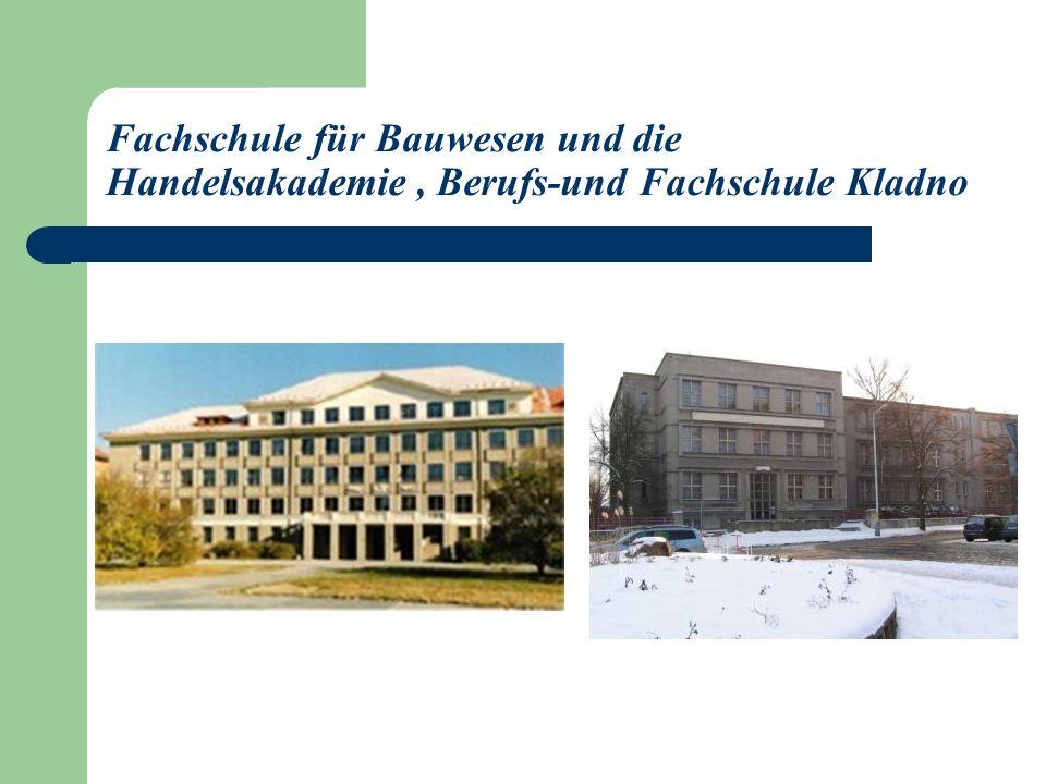 Fachschule für Bauwesen und die Handelsakademie, Berufs-und Fachschule Kladno