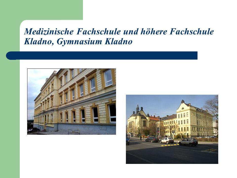 Medizinische Fachschule und höhere Fachschule Kladno, Gymnasium Kladno