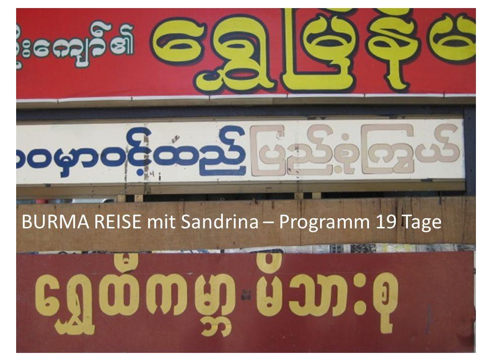 BURMA REISE mit Sandrina – Programm 19 Tage