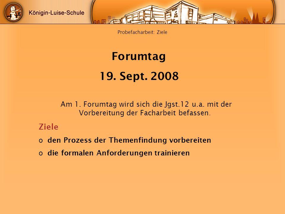 Probefacharbeit: Ziele Am 1. Forumtag wird sich die Jgst.12 u.a. mit der Vorbereitung der Facharbeit befassen. Ziele o den Prozess der Themenfindung v