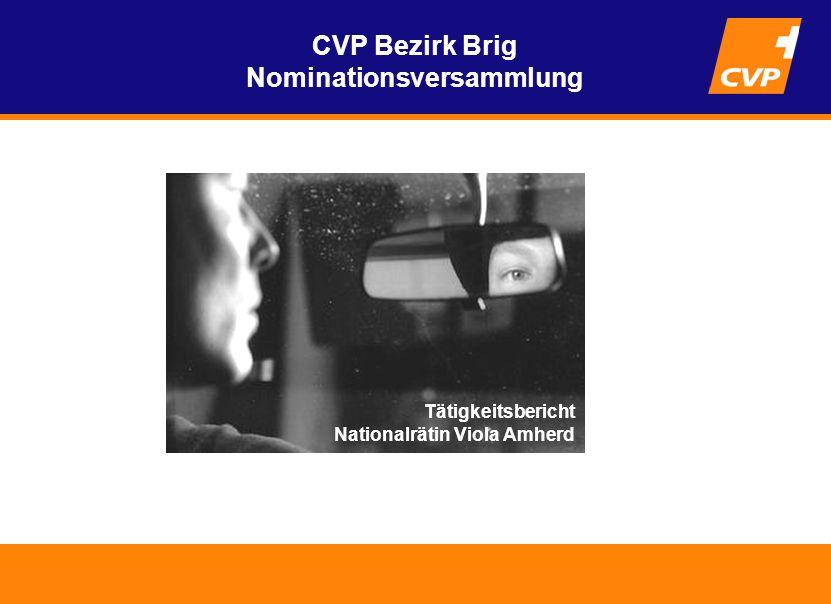 CVP Bezirk Brig Nominationsversammlung Tätigkeitsbericht Nationalrätin Viola Amherd