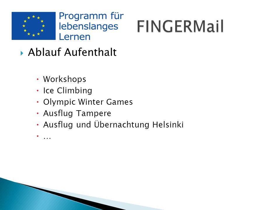 Ablauf Aufenthalt Workshops Ice Climbing Olympic Winter Games Ausflug Tampere Ausflug und Übernachtung Helsinki …