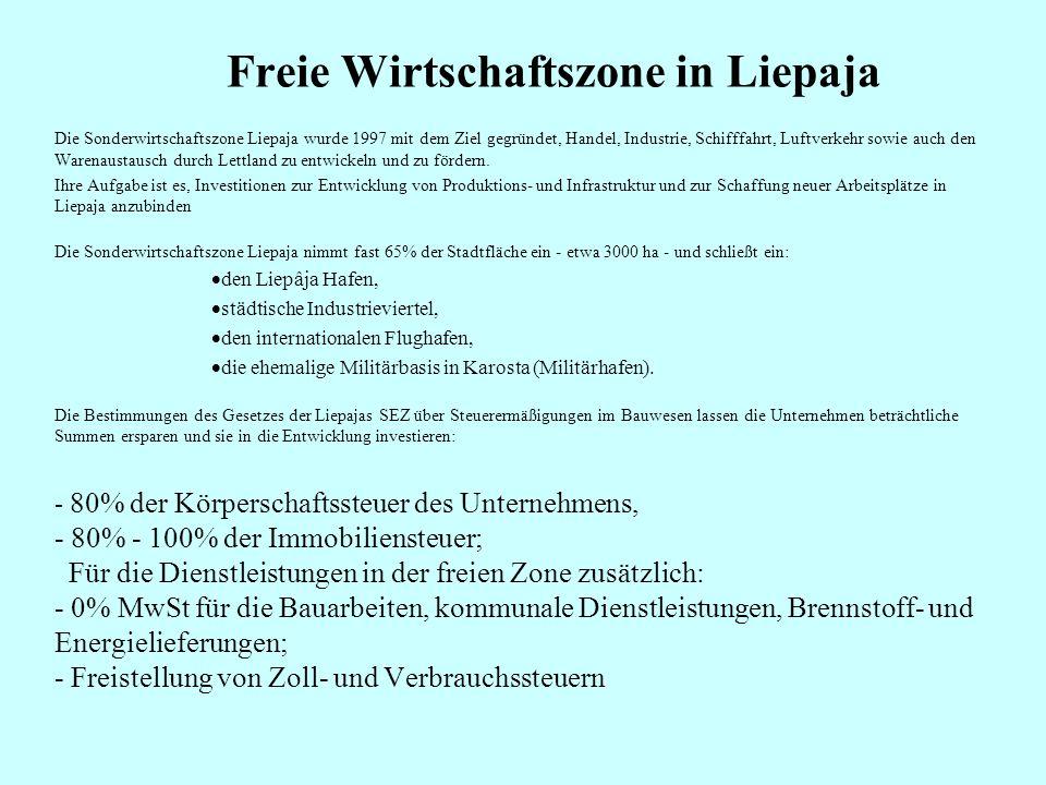 Freie Handelszonen und Freihäfen LiepajaRēzekne Riga Ventspils