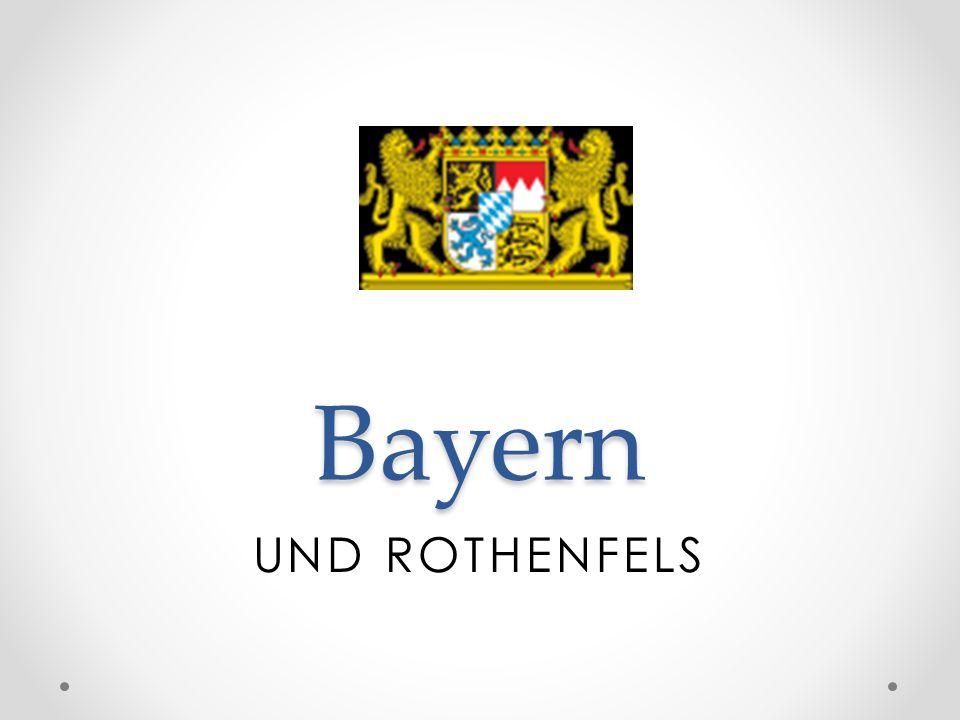 Bayern UND ROTHENFELS