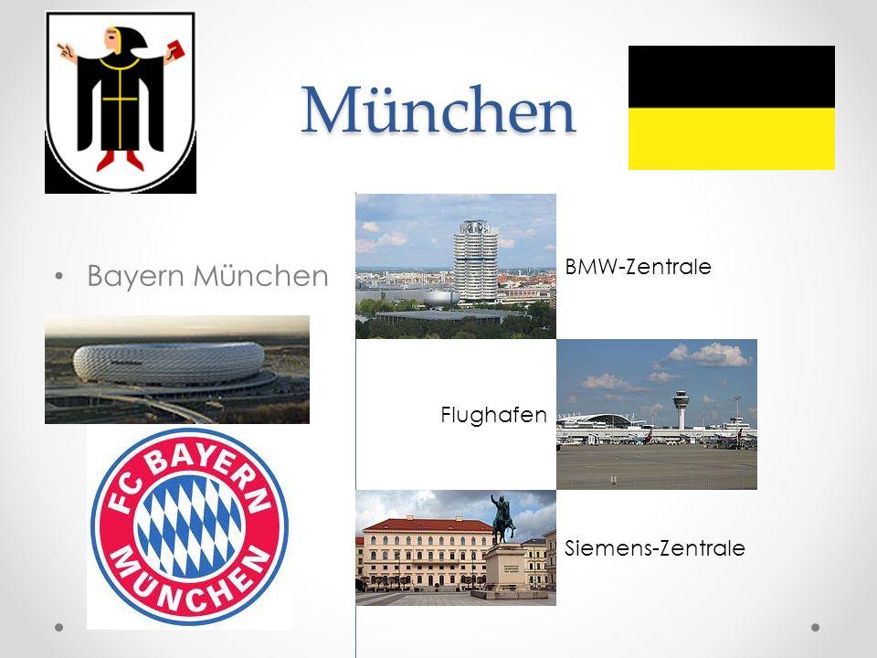 München Bayern München Siemens-Zentrale BMW-Zentrale Flughafen