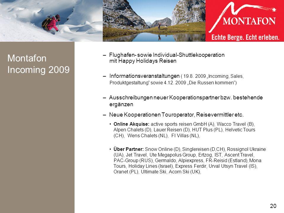 Montafon Incoming 2009 – Flughafen- sowie Individual-Shuttlekooperation mit Happy Holidays Reisen – Informationsveranstaltungen ( 19.8. 2009 Incoming,