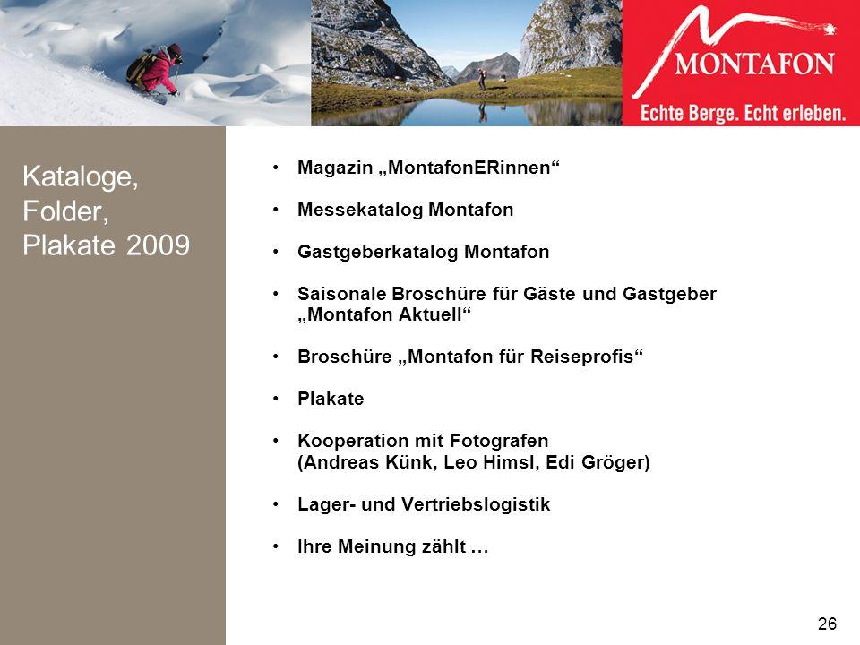 Kataloge, Folder, Plakate 2009 Magazin MontafonERinnen Messekatalog Montafon Gastgeberkatalog Montafon Saisonale Broschüre für Gäste und Gastgeber Mon