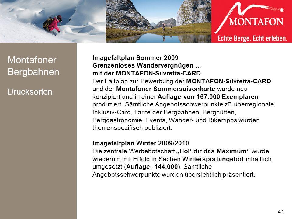 Montafoner Bergbahnen Drucksorten Imagefaltplan Sommer 2009 Grenzenloses Wandervergnügen... mit der MONTAFON-Silvretta-CARD Der Faltplan zur Bewerbung