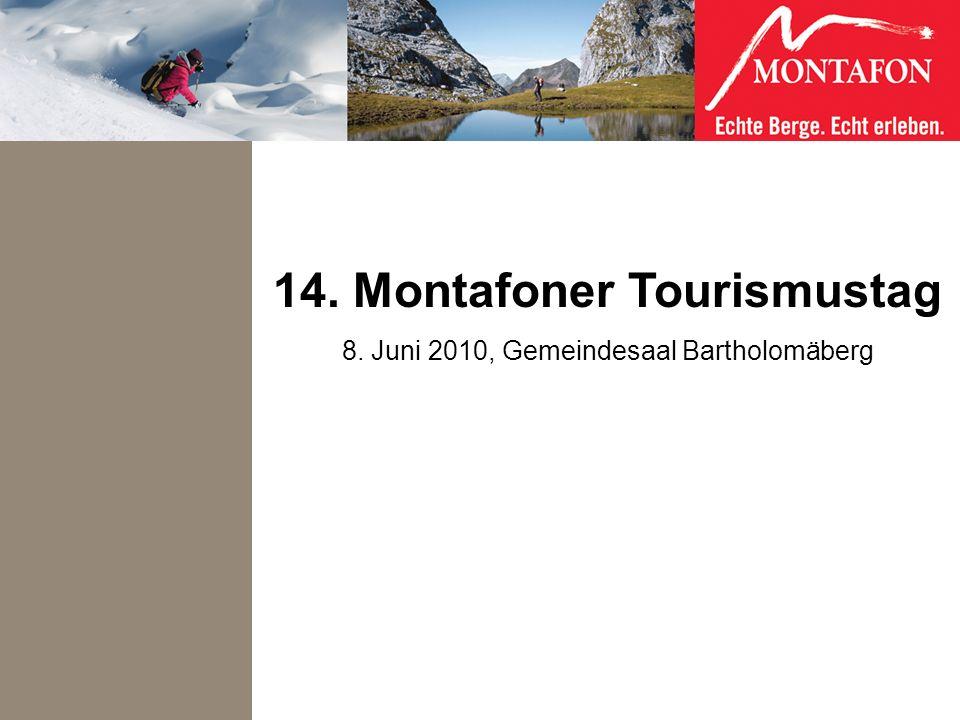 14. Montafoner Tourismustag 8. Juni 2010, Gemeindesaal Bartholomäberg