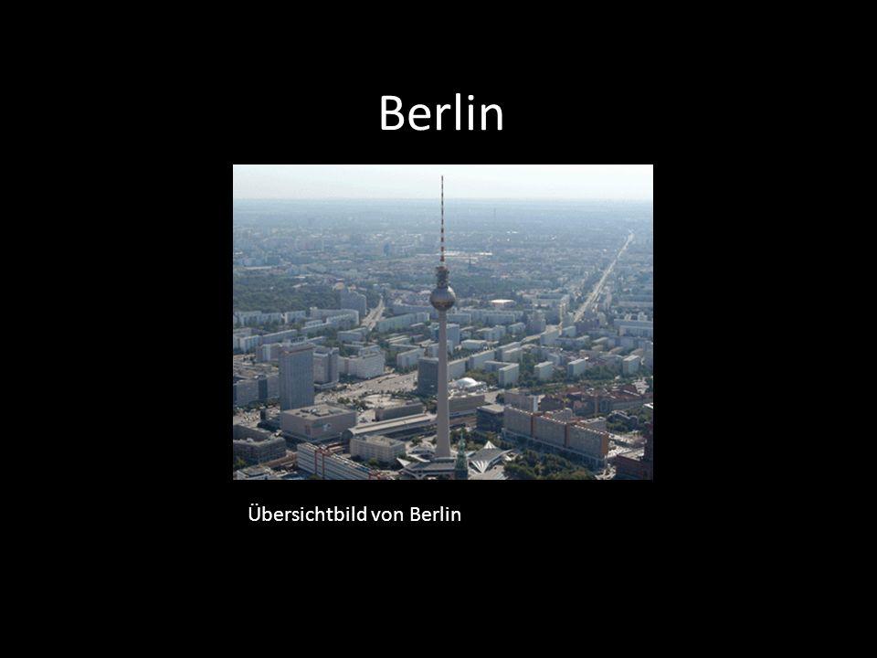 Berlin Übersichtbild von Berlin