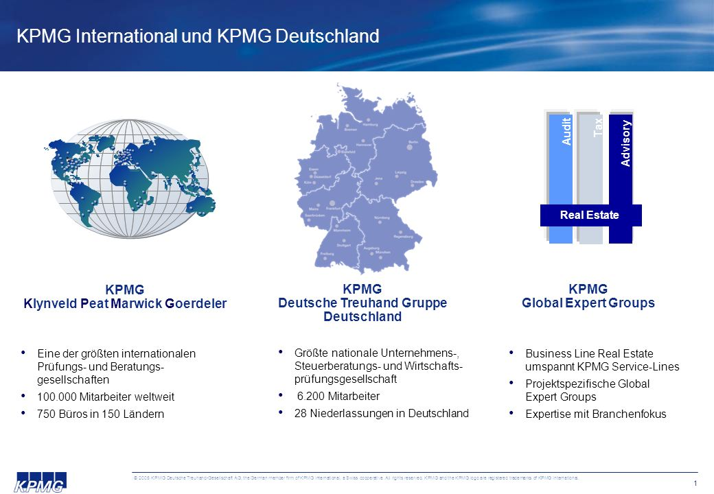2 © 2005 KPMG Deutsche Treuhand-Gesellschaft AG, the German member firm of KPMG International, a Swiss cooperative.