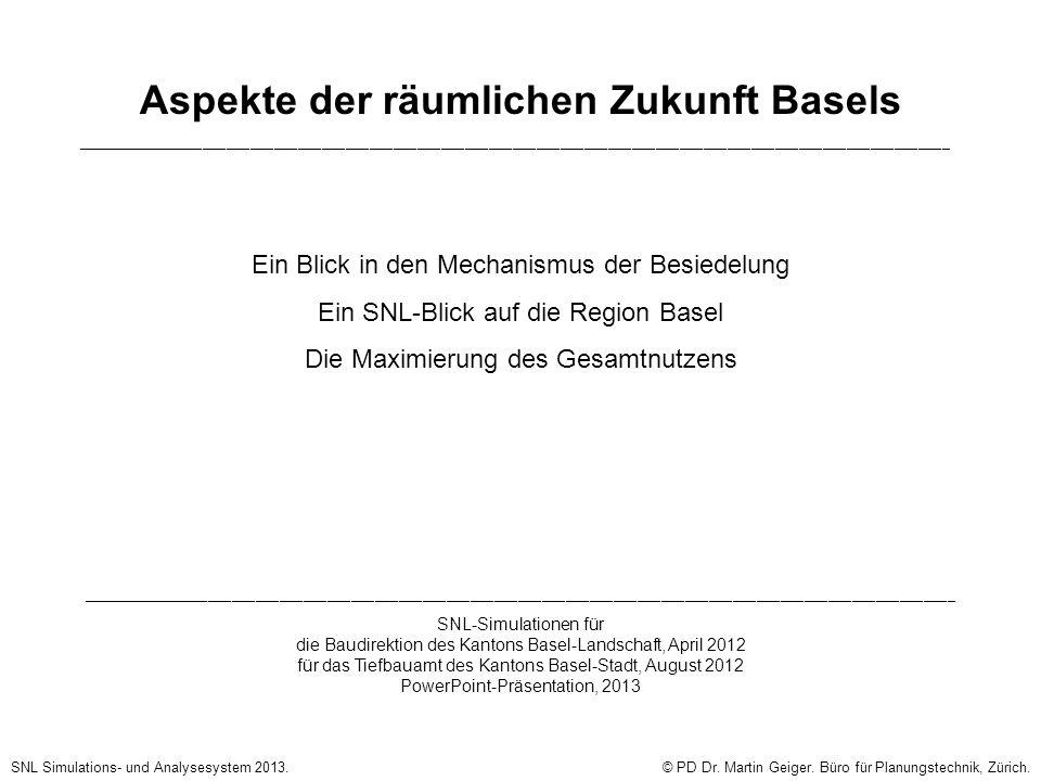 Ein Blick in den Mechanismus der Besiedelung SNL Simulations- und Analysesystem 2013.© PD Dr.