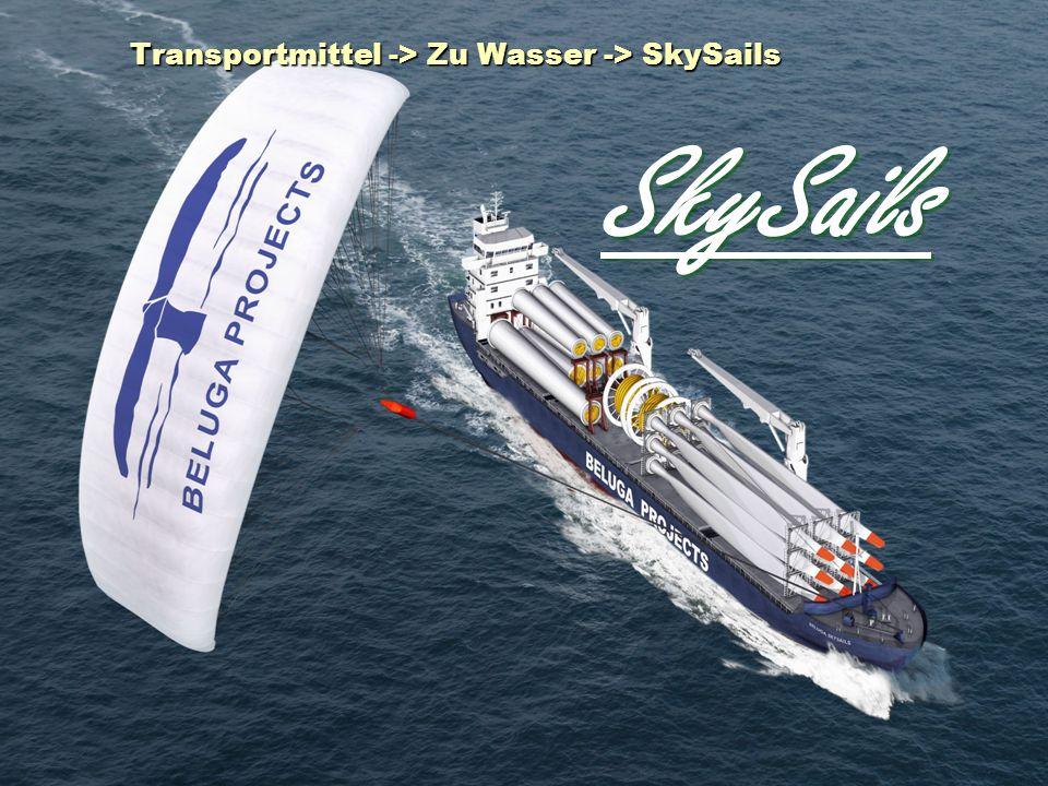 Transportmittel -> Zu Wasser -> SkySails SkySails