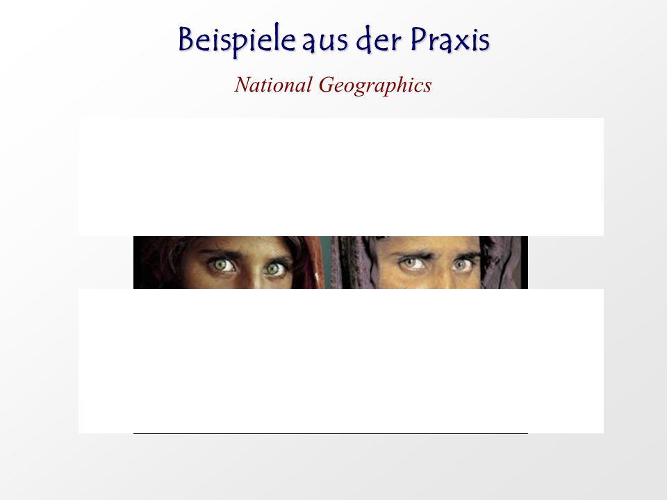 Beispiele aus der Praxis National Geographics