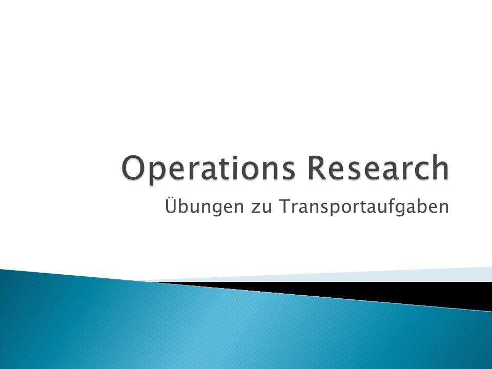 Ist ein Spezialfall der Linearen Optimierung Sind Gesamtaufkommen und Gesamtbedarf unterschiedlich, so ist das Transportproblem auf ein adäquates mit Gleichheit zurückzuführen.
